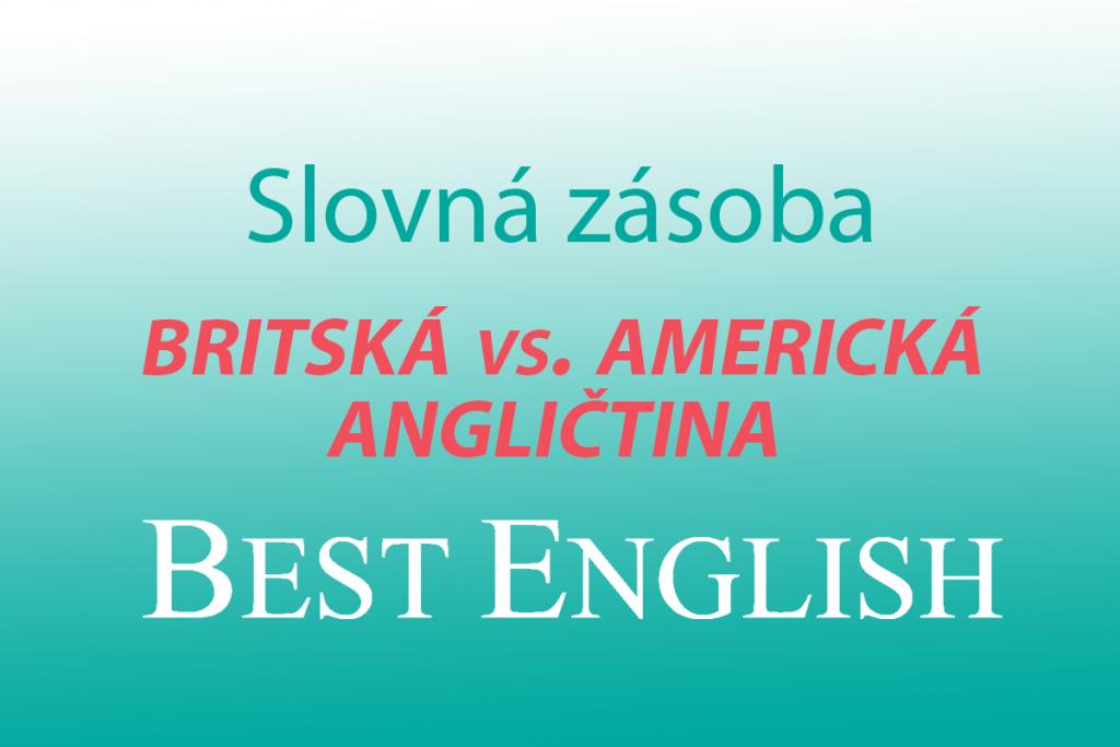 britská vs americká angličtina