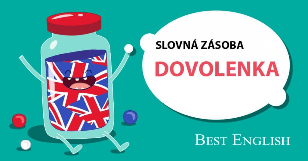 DOVOLENKA SLOVNÁ ZÁSOBA BEST ENGLISH BRATISLAVA