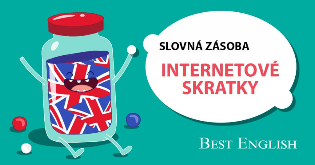 slovná zásoba internetové skratky best english bratislava