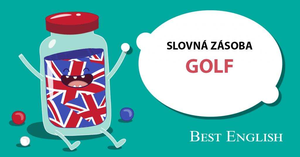 GOLF SLOVNÁ ZÁSOBA jazyková škola Best English Bratislava